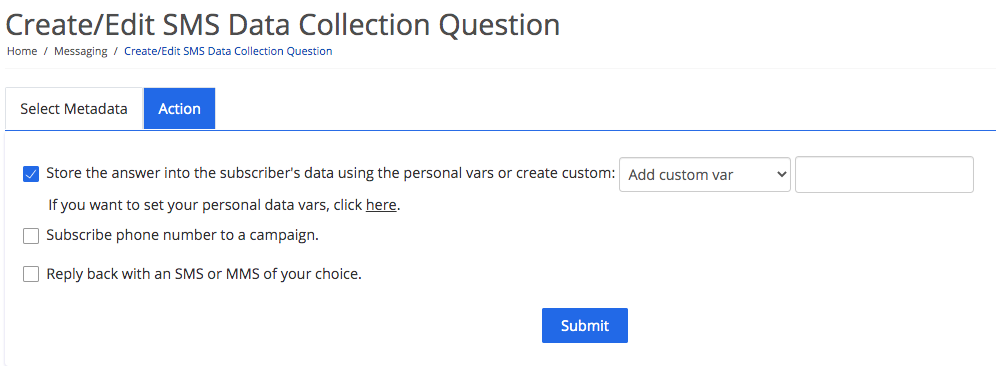 Data collection question actions